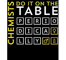 chemists do it on the table Photographic Print