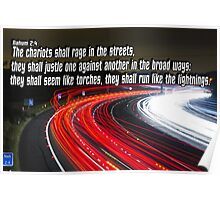 Nahum 2:4  Raging Chariots in the Broad Ways Poster