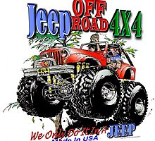 JEEP OFF ROAD 4X4 by HawaiianJoeLLC