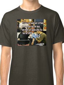 LEVITICUS 19:28 ON YOUR MARKS Classic T-Shirt