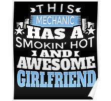 THIS MECHANIC HAS A SMOKIN' HOT AND AWESOME GIRLFRIEND Poster