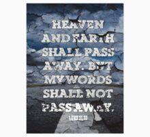 lUKE 21:33 - MY WORDS SHALL NOT PASS AWAY Kids Clothes