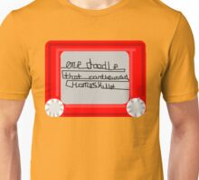 One Doodle that can't be undid homeskillet  Unisex T-Shirt