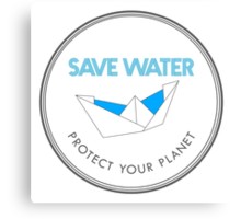 Save Water Protect Your Planet Canvas Print