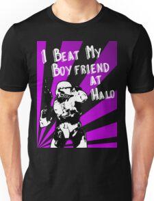 HALO I Beat my Boyfriend At Halo Unisex T-Shirt