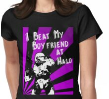 HALO I Beat my Boyfriend At Halo Womens Fitted T-Shirt
