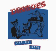 Dingoes Ate My Baby Baby Tee