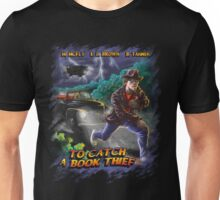 To Catch a Book Thief Unisex T-Shirt