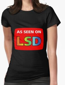 As Seen On LSD Womens Fitted T-Shirt