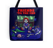 Friends 'Til The End Tote Bag