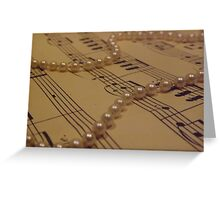 Music and a String of Pearls Greeting Card