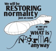 Restoring Normality (black) T-Shirt