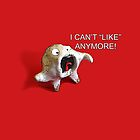 Can't Like Anymore! by Cindy Schnackel