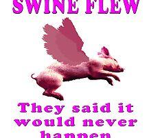 Swine Flew by Darren Stein