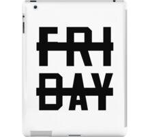 -Friday Sucks- iPad Case/Skin