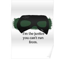 """Canary """"i am the justice"""" Poster"""