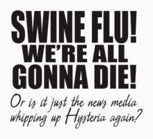 Swine Flu! by wu-wei