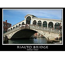 Rialto Bridge Photographic Print