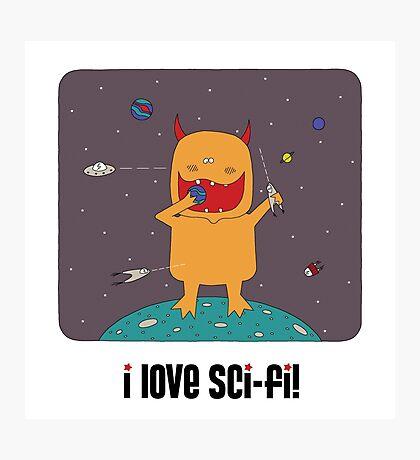i love sci-fi Photographic Print