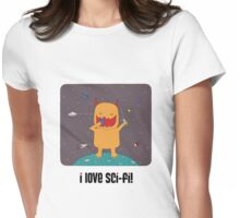 i love sci-fi Womens Fitted T-Shirt