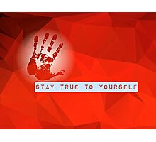Stay True To Yourself (red) Photographic Print