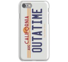 OUTATIME Licence plate iPhone Case/Skin