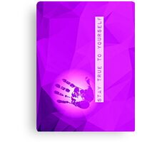 Stay True To Yourself (purple) Canvas Print