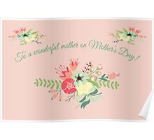 To A Wonderful Mother On Mother's Day Products Poster