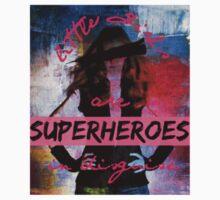 Little Girls are Superheroes by gracerieck