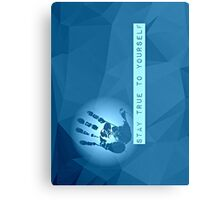 Stay True To Yourself (blue) Canvas Print