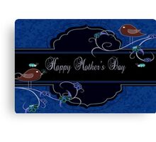 Dark Navy and Blue Mother's Day Products Canvas Print