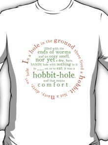 A hole in the ground T-Shirt