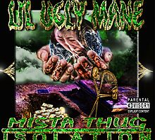 Lil Ugly Mane - Mista Thug Isolation - 1st Press by Whammy