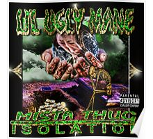 Lil Ugly Mane - Mista Thug Isolation - 1st Press Poster