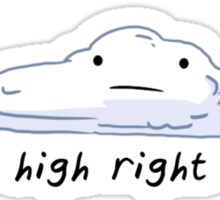 i'm so high right now Sticker