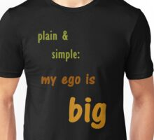My Ego Is Big T-Shirt