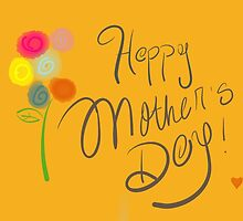 Handwritten Mother's Day Card by sayetcetera