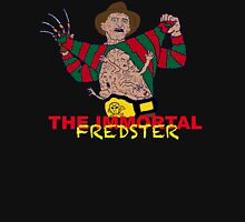 The Immortal Fredster Unisex T-Shirt
