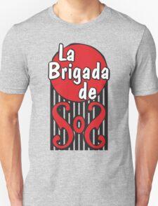 La Brigada de SOS T-Shirt