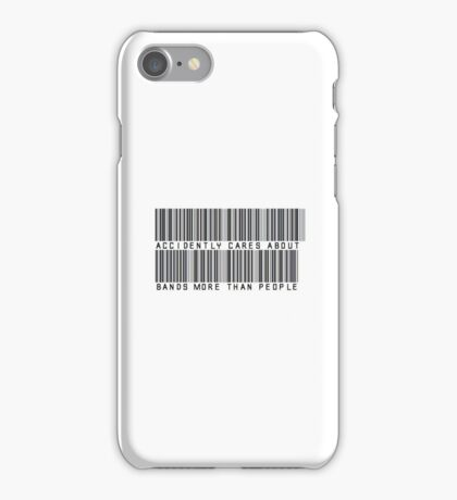 Accidently Cares About Bands More Than People Barcode Phone Case or Sticker iPhone Case/Skin