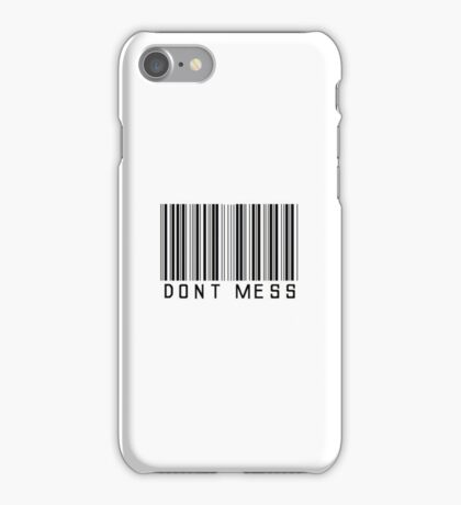 Don't Mess Barcode Phone Case or Sticker iPhone Case/Skin