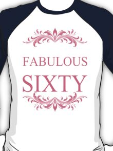 An Absolutely Fabulous Woman Is Turning Sixty T-Shirt