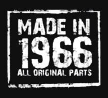 Made In 1966 All Original Parts - T-shirts & Hoodies by anjaneyaarts