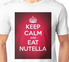 Keep Calm and Eat Nutella Unisex T-Shirt