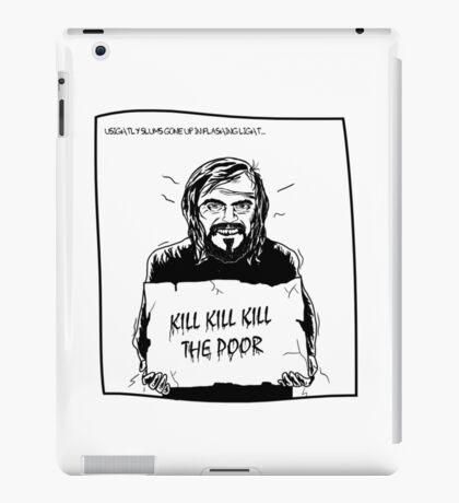 Hobo // Kill The Poor iPad Case/Skin