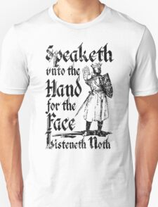 Speaketh Unto The Hand T-Shirt