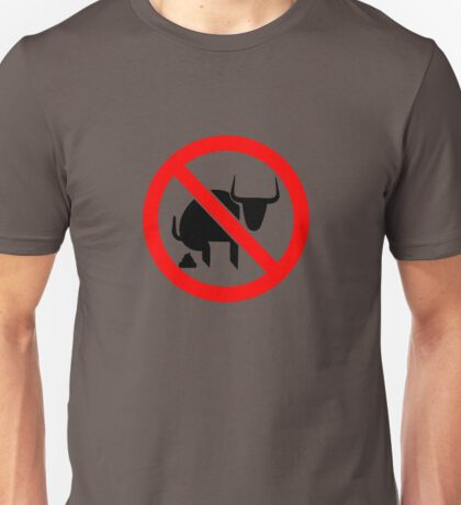 No BS Bull Dust Unisex T-Shirt