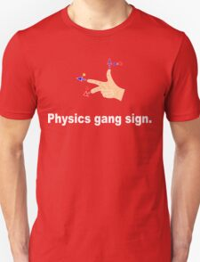 Physics gang sign funny geek nerd T-Shirt