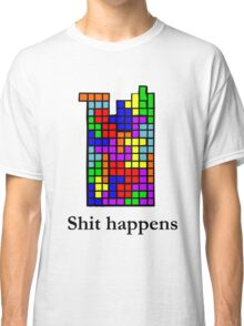 Shit happens  Classic T-Shirt