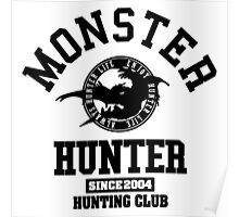 Monster Hunter - Hunting Club (black) Poster